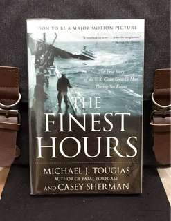 《New Book Condition + Major Motion Picture From Disney》Michael J. Tougias & Casey Sherman - THE FINEST HOURS : The True Story of the U.S. Coast Guard's Most Daring Sea Rescue