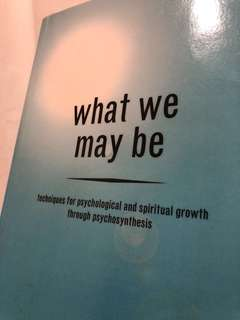 What We May Be (Psychosynthesis)