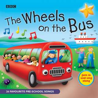 The Wheels On The Bus, Favourite Nursery Rhymes