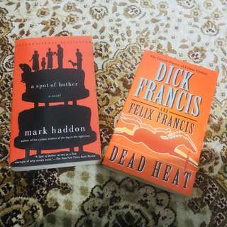 ENGLISH NOVEL (A Spot of Bother by Mark Haddon, Dead Heat by Dick&Felix Francis)
