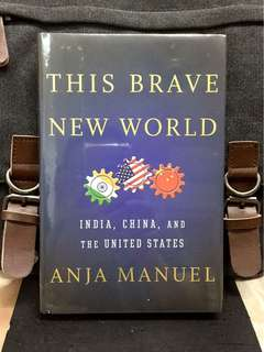 # Highly Recommended《Bran-New + Newly Released 2016 Hardcover Edition + Exploring 3 Ultimate Superpowers In New World》Anja Manuel - THIS BRAVE NEW WORLD: CHINA, INDIA, AND THE UNITED  STATES
