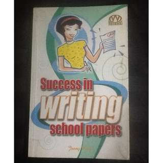 SUCCESS IN WRITING SCHOOL PAPERS Jenny King