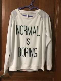 'Normal Is Boring' - Long Sleeve Tee