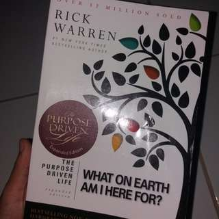 WHAT ON EARTH AM I HERE FOR by RICK WARREN