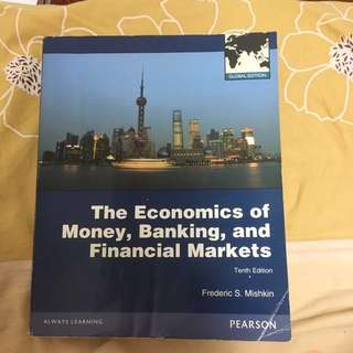 The Economics Of Money, Banking, And Financial Markets 10th Edition
