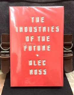 #Highly Recommended《Preloved Good Condition + 2016 Hardcover Edition + What's Next Industries In Next 10 Years?》Alec Ross - THE INDUSTRIES OF THE FUTURE