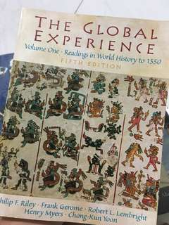 The Global Experience - Volume One - Readings in World History to 1550 (5th edition) by Philip F. Riley, Frank Gerome, Robert L. Lembright, Henry Myers and Chong-Kun Yoon