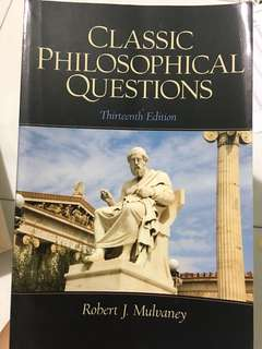 Classic Philosophical Questions (13th edition) by Robert J. Mulvaney