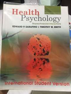 Health Psychology - Biopsychosocial Interactions (7th edition) by Edward P. Sarafino and Timothy W. Smith