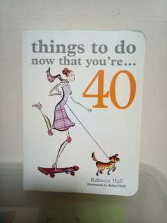 things to do now that you're 40 by Rebecca Hall