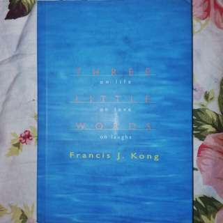 [Signed Book] Three Little Words by Francis Kong