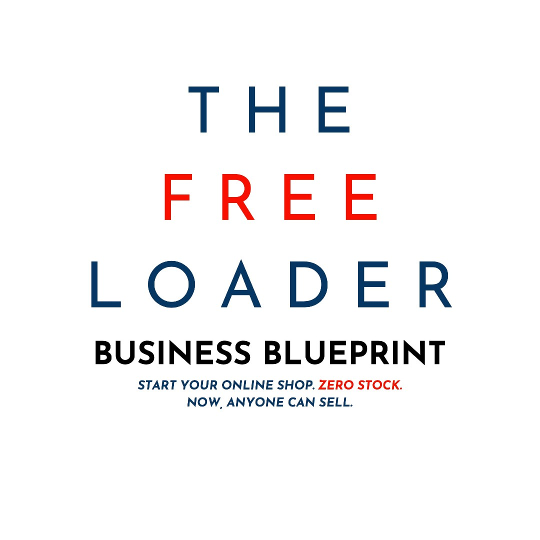 The Freeloader Business Blueprint: Start your Own Business at $0 (eBook)