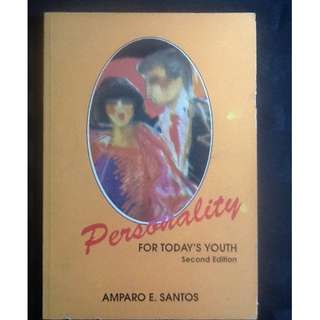 PERSONALITY FOR TODAY'S YOUTH Amparo Santos