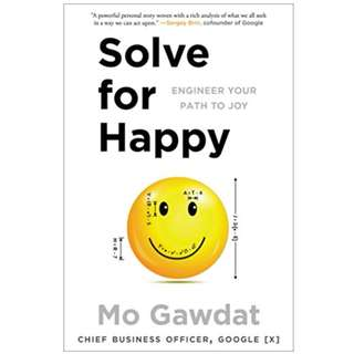 (EBOOK) Solve for Happy: Engineer Your Path to Joy by Mo Gawdat
