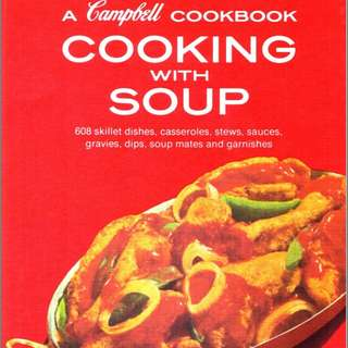 Cooking with Soup: A Campbell Cookbook
