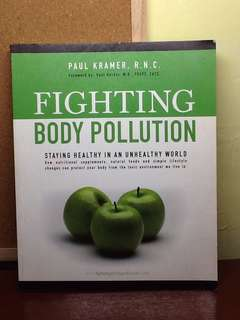 Fighting Body Pollution