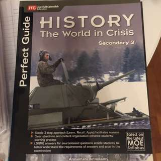 Sec 3 History Guide Book (The World in Crisis)