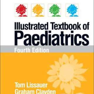 Illustrated textbook of Paediatrics 4th Ed  Tom Lissauer, Graham Clayden