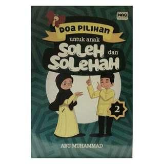 Doa Pilihan untuk Anak Soleh dan Solehah 2