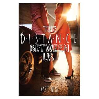 E-book English Novel - The Distance Between Us  by Kasie West