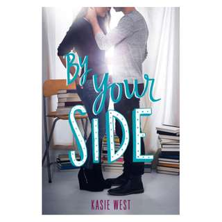E-book English Novel - By Your Side  by Kasie West
