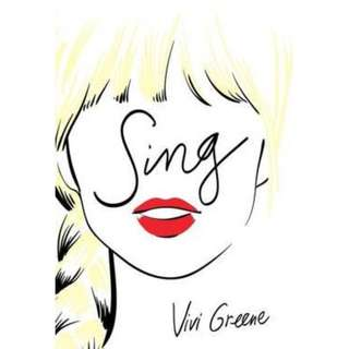 (Brand New) Sing   By: Vivi Greene  - Paperback