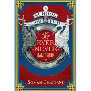 (Brand New) The Ever Never Handbook The School For Good And Evil  By: Soman Chainani -  Paperback