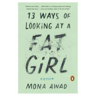 E-book English Book - 13 Ways of Looking at a Fat Girl by Mona Awad