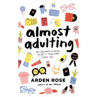 E-book English Book - Almost Adulting: All You Need to Know to Get It Together (Sort Of) by Arden Rose