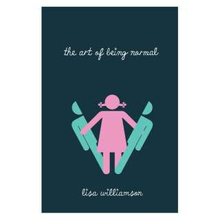 E-book English Novel - The Art of Being Normal by Lisa Williamson