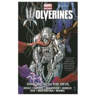 (Brand New) Wolverines :  Dancing with the Devil ( Volume 1)  By: Charles Soule, Nick Bradshaw (Illustrator) Paperback