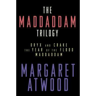 Free ebook - The MaddAddam Trilogy: Oryx and Crake; The Year of the Flood; MaddAddam (MaddAddam #1-3) by Margaret Atwood