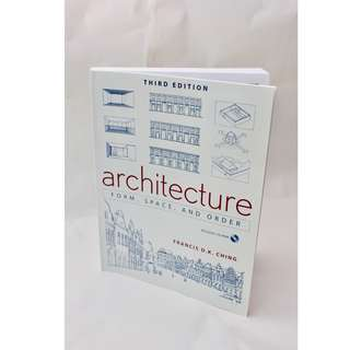 Architecture: Form, Space, and Order, by Francis D. K. Ching; Paperback; 3rd Edition