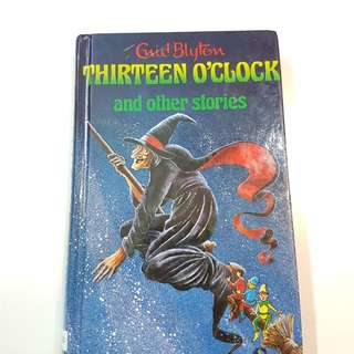 Enid Blyton - Thirteen O'Clock and other stories