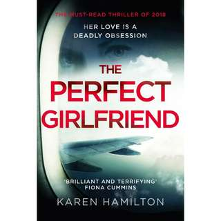 The Perfect Girlfriend by Karen Hamilton
