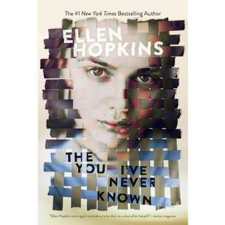 The You I've Never Known by Ellen Hopkins