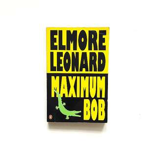 Maximum Bob (Elmore Leonard)