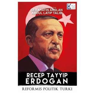 Recep Tayyip Erdogan: Reformis Politik Turki