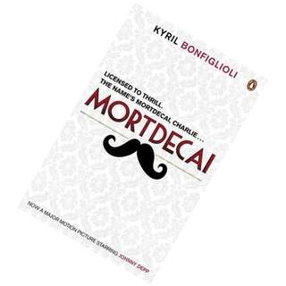 Mortdecai (Charlie Mortdecai #1) by Kyril Bonfiglioli
