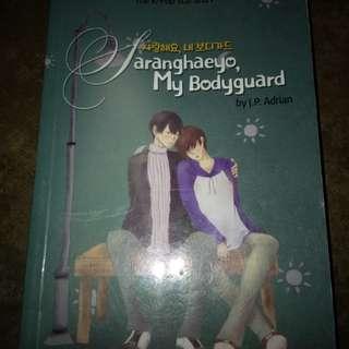 Saranghae my Bodyguard (Wattpad)