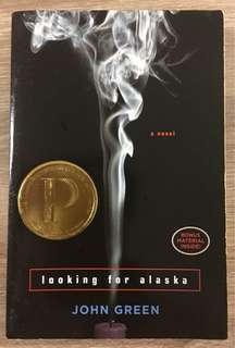"""Looking for Alaska - It is John Green's first novel, which won an award in 2006. A teenager at a boarding school tried to gain a deeper perspective on life, fell in love with Alaska, who guides him through his """"labyrinth of suffering."""""""