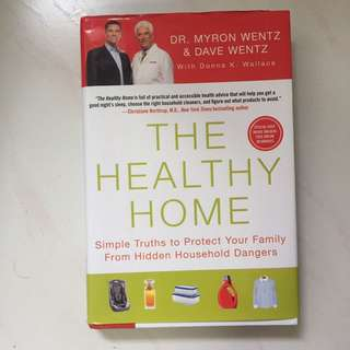 The Healthy Home by Dr Myron Wentz