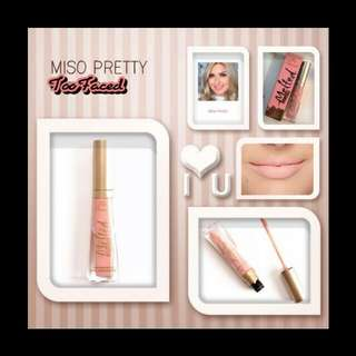 TOO FACED MELTED MATTE LIQUEFIED MATTE LIPSTICK (MISO PRETTY)