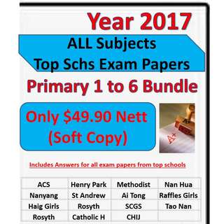 2017 Top Primary Schools Exam Papers - Primary 1 to 6 All Subjects