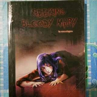 Seeking Bloody Mary