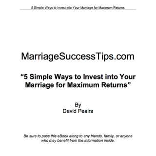 5 Simple Ways To Invest Into Your Marriage For Maximum-Returns eBook