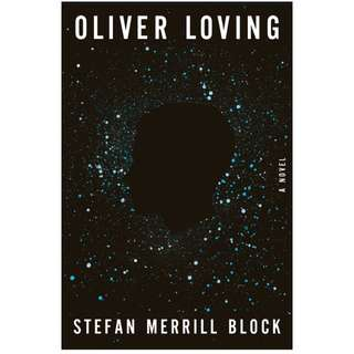 eBook - Oliver Loving by Stefan Merrill Block