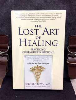 《Bran-New + Winner Of The Nobel Peace Prize + Incorporating Modern Medical Science With A Sensitive, Humane, and Enlightened Approach Into Medical Care》Dr Bernard Lown - THE LOST ART OF HEALING : Practicing Compassion In Medicine