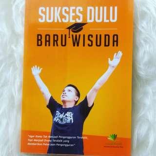 #orangutan Buku Sukses Dulu Baru Wisuda [PRELOVED]