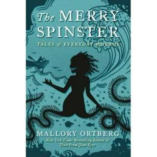 eBook - The Merry Spinster by Mallory Ortberg